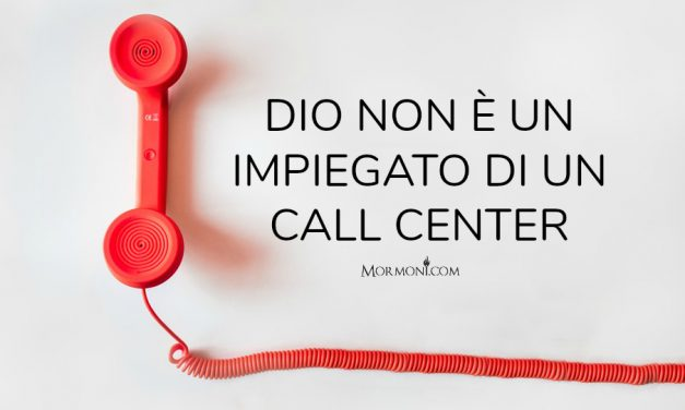 Dio non è un impiegato di un call center